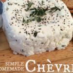 How To Make Chevre Cheese Recipe
