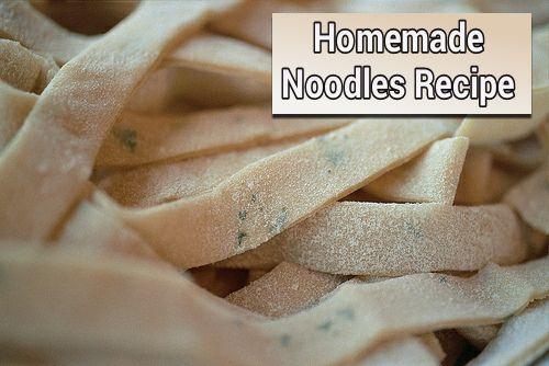 Homemade Noodles Recipe