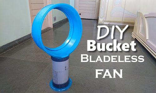 DIY Bucket Bladeless Fan