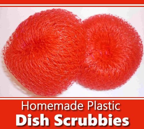 Homemade Plastic Dish Scrubbers