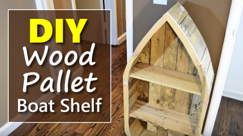 How To Make A Boat Shelf From Wood Pallets