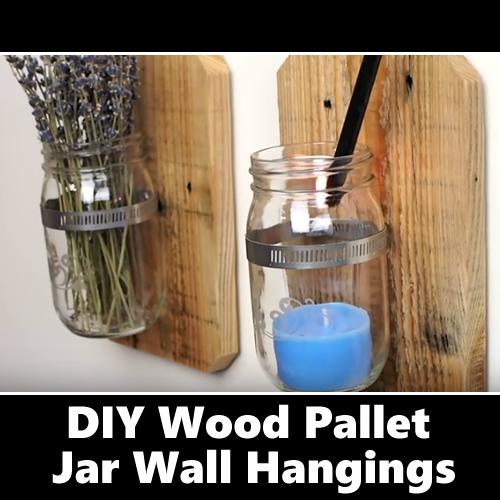 DIY Wood Pallet Jar Wall Hangings