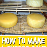 How To Make A Cheese Cave
