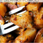 Oven Roasted Breakfast Potatoes Recipe