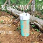 DIY Garden Worm Towers